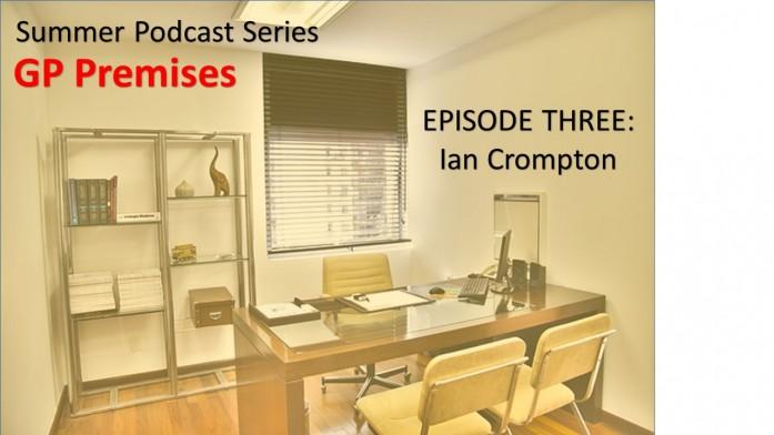 GP Premises Podcast